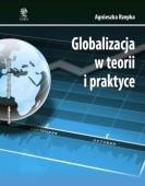 Globalizacja w teorii i praktyce. Wydanie drugie – Agnieszka Rzepka
