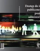 Dostęp do informacji publicznej a kodeks postępowania administracyjnego –  red. naukowy prof. nadzw. dr hab. Agnieszka Skóra