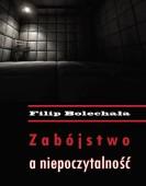 Filip Bolechała: Zabójstwo a niepoczytalność