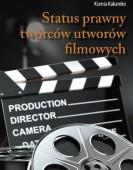 Ksenia Kakareko: Status prawny twórców utworów filmowych